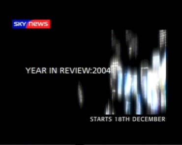 Year in Review – Sky News Promo 2004
