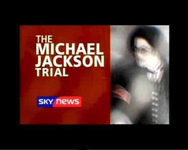 Michael Jackson Trial – Sky News Promo 2005