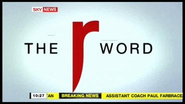 The R Word – Sky News Promo 2009