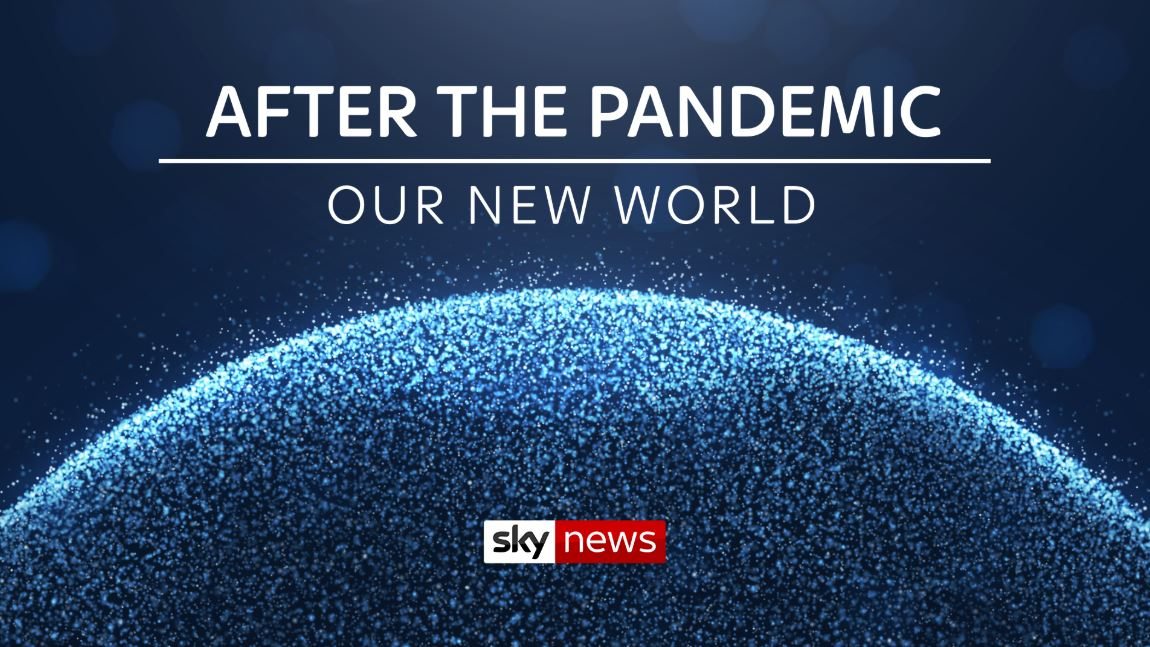 After The Pandemic – A week long of debate programmes on Sky News